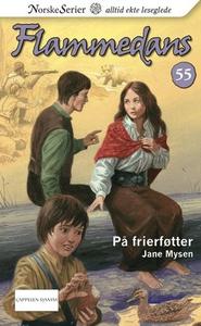 På frierføtter (ebok) av Jane Mysen