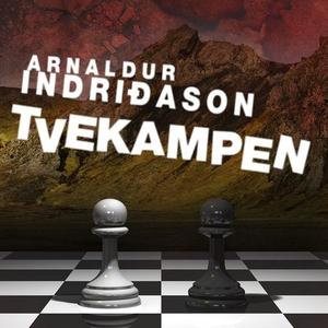 Tvekampen (lydbok) av Arnaldur Indriðason, In
