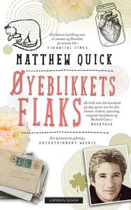Øyeblikkets flaks (ebok) av Matthew Quick