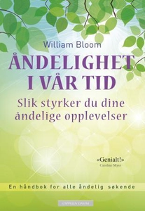 Åndelighet i vår tid (ebok) av William Bloom
