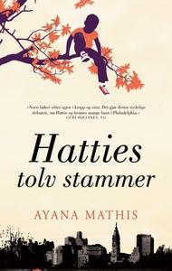 Hatties tolv stammer (ebok) av Ayana Mathis