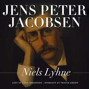 Niels Lyhne (lydbok) av Jens Peter Jacobsen