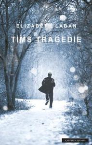 Tims tragedie (ebok) av Elizabeth LaBan