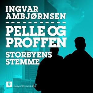 Storbyens stemme (lydbok) av Ingvar Ambjørnse
