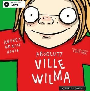 Absolutt Ville Wilma (lydbok) av Andrea Bræin