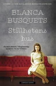 Stillhetens hus (ebok) av Blanca Busquets