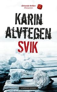 Svik (ebok) av Karin Alvtegen