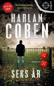 Seks år (ebok) av Harlan Coben