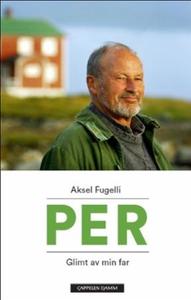 Per (ebok) av Aksel Fugelli