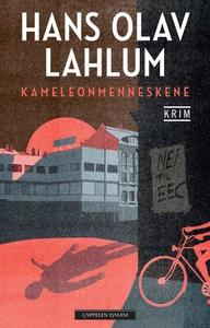 Kameleonmenneskene (ebok) av Hans Olav Lahlum