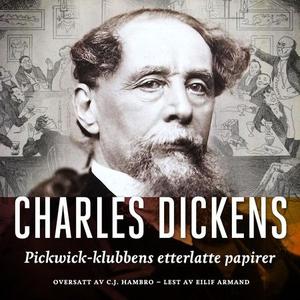 Pickwick-klubbens etterlatte papirer (lydbok)