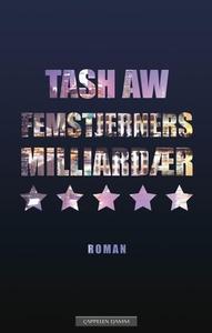 Femstjerners milliardær (ebok) av Tash Aw