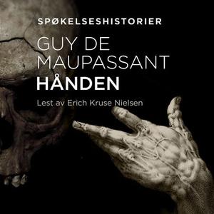 Hånden (lydbok) av Guy de Maupassant
