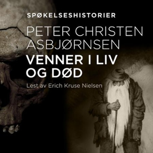 Venner i liv og død (lydbok) av Peter Christe