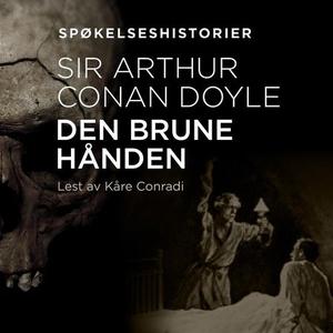 Den brune hånden (lydbok) av Arthur Conan Doy