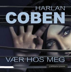 Vær hos meg (lydbok) av Harlan Coben