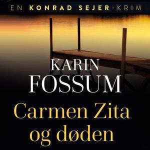 Carmen Zita og døden (lydbok) av Karin Fossum