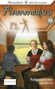 Følgesvenner (ebok) av Jane Mysen