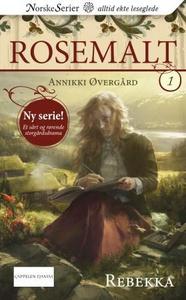 Rebekka (ebok) av Annikki Øvergård
