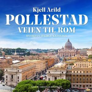 Veien til Rom (lydbok) av Kjell Arild Pollest