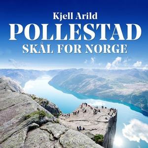 Skål for Norge (lydbok) av Kjell Arild Polles