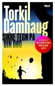 Sikre tegn på din død (ebok) av Torkil Damhau
