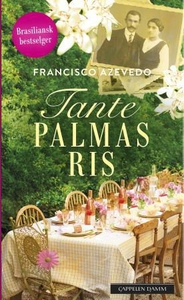 Tante Palmas ris (ebok) av Francisco Azevedo