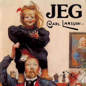 Jeg (lydbok) av Carl Larsson