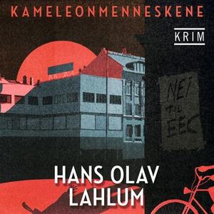 Kameleonmenneskene (lydbok) av Hans Olav Lahl