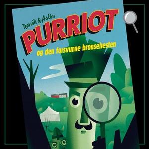 Purriot og den forsvunne bronsehesten (lydbok