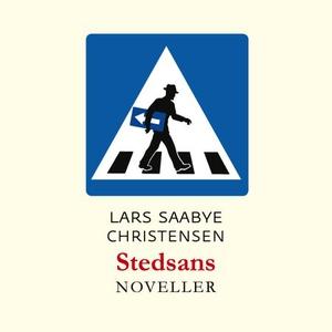 Stedsans (lydbok) av Lars Saabye Christensen