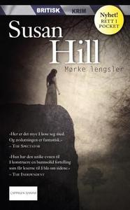 Mørke lengsler (ebok) av Susan Hill