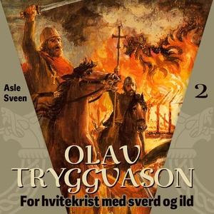 Olav Tryggvason (lydbok) av Asle Sveen