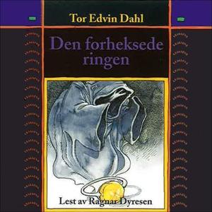 Den forheksede ringen (lydbok) av Tor Edvin D