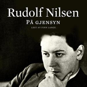 På gjensyn (lydbok) av Rudolf Nilsen