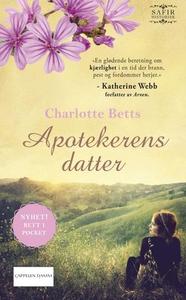 Apotekerens datter (ebok) av Charlotte Betts