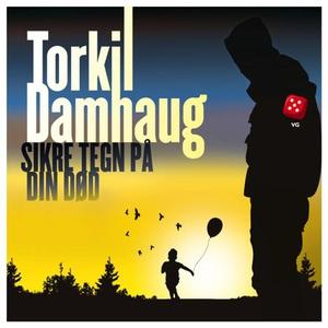Sikre tegn på din død (lydbok) av Torkil Damh