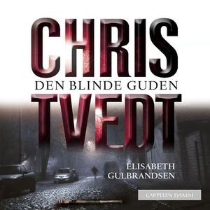 Den blinde guden (lydbok) av Chris Tvedt, Eli
