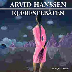Kjærestebåten (lydbok) av Arvid Hanssen