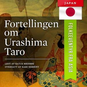 Fortellingen om Urashima Taro (lydbok) av