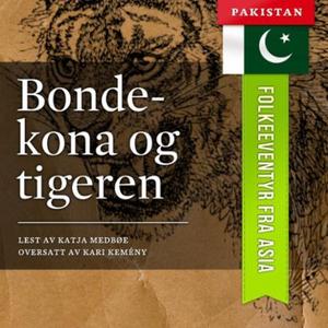 Bondekona og tigeren (lydbok) av