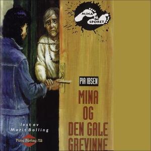 Mina og den gale grevinne (lydbok) av Pia Ibs