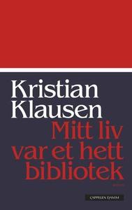 Mitt liv var et hett bibliotek (ebok) av Kris