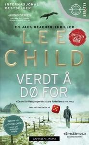Verdt å dø for (ebok) av Lee Child