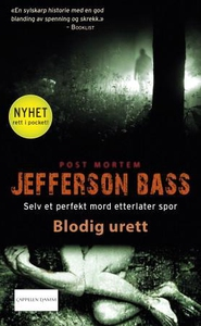 Blodig urett (ebok) av Jefferson Bass