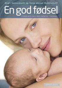 En god fødsel (ebok) av Birgit Semundseth, To