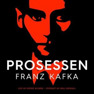 Prosessen (lydbok) av Franz Kafka