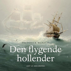 Den flygende hollender (lydbok) av Frederick