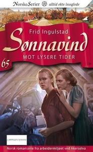 Mot lysere tider (ebok) av Frid Ingulstad