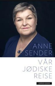 Vår jødiske reise (ebok) av Anne Sender